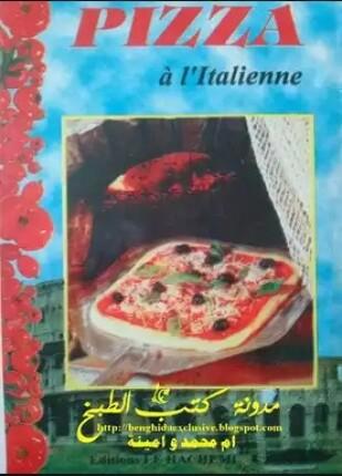 تحميل وقراءة كتاب البيتزا الإيطالية تأليف pizza à l'italienne pdf مجانا